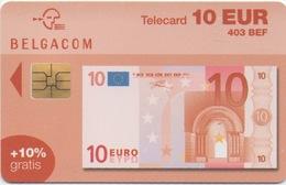 Télécarte Belgacom : 10 EUR Billet De Banque (403 BEF) Valable Jusqu'au 31/12/2004 - Stamps & Coins