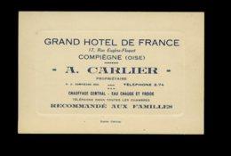A Saisir - Carte De Visite Publicitaire - Grand Hotel De France - A. Carlier - Compiegne  - Voir Photos - Cartes De Visite