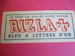 Buvard / Papier à Cigarettes/ RIZZALA+/ Et Pour Les Rouler Mieux Encore/ Bleu à Lettres D'Or/1930-1950   BUV293 - Tabac & Cigarettes
