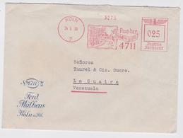 BRIEF DEUTSCHE REICHSPOST REICH MÜHLENS KÖLN 25.05.1939 AUS DER GLOCKENGASSE LA GUAIRA VENEZUELA METER MAIL MACHINE MARK - Allemagne
