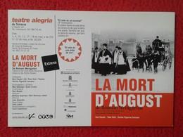 SPAIN POSTAL POST CARD CARTE POSTALE PUBLICITARIA PUBLICIDAD ADVERTISING TEATRE ALEGRIA TERRASSA LA MORT D'AUGUST CARRO - Publicidad