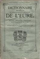 Charpillon, Caresme. DIctionnaire Historique L'Eure De Boulay-Morin à Bourgtheroude (Bouquelon Bouquetot Bourg-Achard) - Bücher, Zeitschriften, Comics