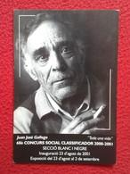 SPAIN TARJETA TIPO POSTAL POST CARD CARTE POSTALE PUBLICITARIA PUBLICIDAD ADVERTISING MAN SMOKING , TODA UNA VIDA VER FO - Publicidad