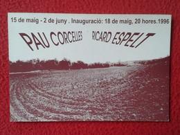 SPAIN TARJETA TIPO POSTAL POST CARD CARTE POSTALE PUBLICITARIA PUBLICIDAD ADVERTISING PAU CORCELLES RICARD ESPELT VER - Publicidad