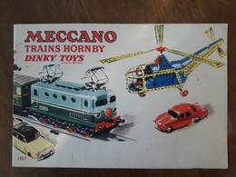 N0004  Catalogue  MECCANO  TRAINS HORNBY  DINKY TOYS  1957  +++++ - Autres Collections