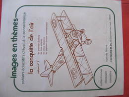 IMAGES EN THEME - AVIONS - LA CONQUETE DE L'AIR - 47 Vignettes Sur 48 -  Editions M.D.I. - Avion