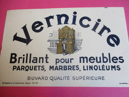 Deux Buvards/ VERNICIRE/ Brillant Pour Meubles, Parquets, Marbres, Linoléums/1935-1955      BUV300 - Waschen & Putzen