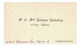 Mr & Mme GEORGES GODEFROY ET LEURS ENFANTS 1 RUE DERRIERES LES MURS VALENCIENNES - Cartes De Visite