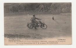 Tour De France 1922 (3700 Km).Pierre,vainqueur De La Catégorie 350 Cc Sur Motocyclette D.F.R. Et Pneus Hutchinson.Moto. - Sport Moto