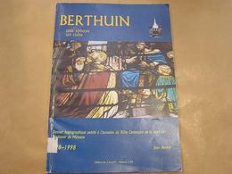 BERTHUIN Une Abbaye Un Culte Régionalisme Namur Malonne Processions Dévotion Miracle Eglise Saint Croyance Relique - Cultuur