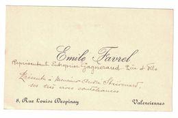 EMILE FAVREL REPRESENTANT ENTREPRISE GAGNERAUD PERE & FILS  A Mr ANDRE STIEVENARD 8 RUE LOUISE DESPINAY VALENCIENNES - Cartes De Visite