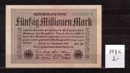 59d * REICHSBANKNOTE 108K * 165844 VOM 1.9.1923  * 50 MILLIONEN MARK * FAST UNGEBRAUCHT ** !! - [ 3] 1918-1933 : Repubblica  Di Weimar