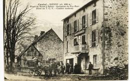 7055 -   Cantal -   DIENNE  : HOTEL  Du T.C. F , Arrivée Des Touristes En Dilligence   RARE - Frankreich