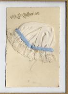 Bonnet De Ste CatherineDes Petits Trous Au Dos (épingles ?)Etat Voir Photo.Ref:58 - Sainte-Catherine
