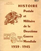 HISTOIRE POSTALE MILITAIRE DEUXIEME GUERRE MONDIALE POSTE ARMEE CENSURE - 1939-45