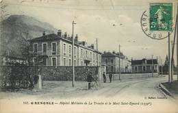 GRENOBLE - Hôpital Militaire De La Tronche Et Le Mont Saint Eymard. - Grenoble