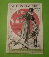 Catalogue Au Bon Marché; A. Boucicaut  Paris Hiver 1918: Robes, Chapeaux, Chaussures, Articles Pour Dames.. - Publicidad