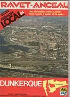 Ravet Anceau Annuaire 1984 Dunkerque ( Vue Aérienne: Gare, Pas La CUD, Ziegler, Plan De Dunkerque..., 2 Scan Sommaire - Tourisme