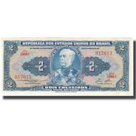Billet, Brésil, 2 Cruzeiros, KM:151b, NEUF - Brésil
