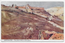 The Holy Land - The South Wall Of Jerusalem - Tuck Oilette 7309 - Palestine