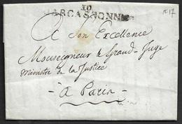 1805 ( An 13 ) LAC - CARCASSONNE - Ecrit A LE GRAND JUGE MINISTRE DE LA JUSTICE - (L.S Regnier) -Contenus Intéressants - 1801-1848: Précurseurs XIX
