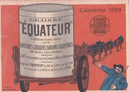 """Calendrier 1924 Illustration Signée Jean Leprince Publicité """"graisse équateur Pour Engrenages,wagon,chariots,materiel .. - Petit Format : 1921-40"""