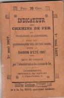 1907 Guide Des Chemins De Fer Du Grand Duche De Luxembourg  Indicateur Annuaire Train Omnibus - Chemin De Fer