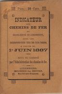 1887 Guide Des Chemins De Fer Du Grand Duche De Luxembourg  Indicateur Annuaire Train Omnibus - Chemin De Fer