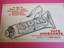Buvard/LIONA/Pâte Pour Guêtres/ Entretien Des Chaussures/Produit Lion Noir/La Photolith /Paris/1935-1955  BUV309 - Waschen & Putzen