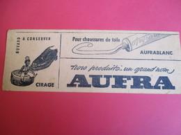 Buvard/AUFRA/Cirage / Un Grand Nom / Pour Chaussures De Toile/AUFRABLANC /1935-1955  BUV311 - Waschen & Putzen