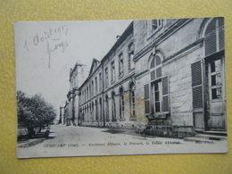 CHIRY OURSCAMP. L'Ancienne Abbaye. Le Prieuré Et Le Palais Abbatial. - France