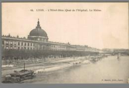 CPA 69 - Lyon - L'Hôtel Dieu (Quai De L'Hôpital) - Le Rhône - Other