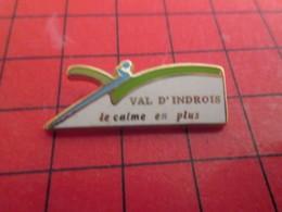713G  Pins Pin's / Rare & De Belle Qualité  THEME : VILLES / VAL D'INDROIS LE CALME EN PLUS ça Pour être Calme , C'est M - Villes