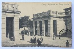 Barriera Di Porta Giulia (Vittorio Emanuele), Fano, Italia Italy, 1910 - Fano