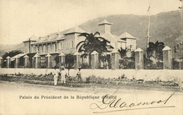 Haiti, PORT-Au-PRINCE, Palace Of The President Of The Republic (1899) Postcard - Haïti