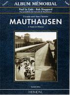 MAUTHAUSEN ALBUM MEMORIAL HEIMDAL HISTORIQUE CAMP CONCENTRATION - 1939-45