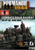 NORMANDIE 1944 COMBATS POUR RAURAY 26 27 28 JUIN HEIMDAL DEBARQUEMENT LIBERATION - 1939-45