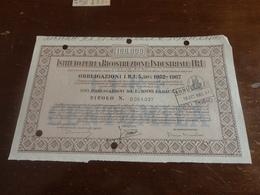 OBBLIGAZIONE 100.000 ISTITUTO PER LA RICOSTRUZIONE INDUSTRIALE (I.R.I.)-1952 - Industrie