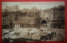 ITALIA - TRIESTE -  PIAZZA CARLO GOLDONI E GALLERIA MONTUZZA - Trieste