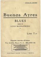 SPARTITI--   BUENOS  AYRES  BLUES  MUSICA  DI  LUIGI  MANNATRIZIO  LIRE  7  FIRMA  SUL  RETRO DA  VERIFICARE - Spartiti