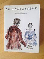 Le Professeur - Charlotte Brontë - Livres, BD, Revues