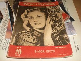 Actros, Nazy, Sport WW2 Kepes Kronika Simon Erzsi 1942 - Unclassified