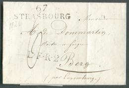 Griffe 67 STRASBOURG Le 10 Février 1826 Sur Lettre Avec Griffe L.F.R.2 Vers Berg (GD De Luxembourg); Port 6' Décimes. 13 - Postmark Collection (Covers)