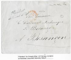 1874 - ENVELOPPE Avec MARQUE Du PRESIDENT DU CONSEIL D'ETAT En FRANCHISE => BESANCON - IND 12 - Marcophilie (Lettres)
