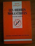 Les Ordres Monastiques / Jacques Dubois - Religion