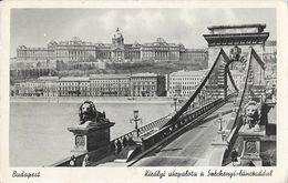 Budapest - Kiralyi Varpalota A Szenchenyi Landriddal (château Royal Et Pont Aux Chaînes) - Hongrie