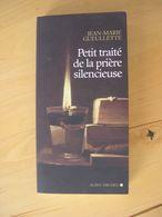 Petit Traité De La Prière Silencieuse - Jean-Marie Gueullette - Religion