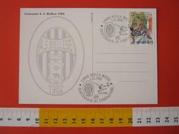 A.09 ITALIA ANNULLO - 2002 BIELLA 100 ANNI FONDAZIONE BIELLESE CALCIO FOOTBALL SPORT ROVESCIATA 1902 - Calcio
