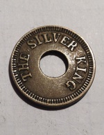 TOKEN GETTONE THE SILVER KING GOOD FOR TRADE - Monetary/Of Necessity