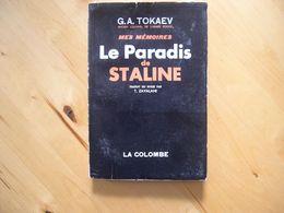 Mes Mémoires -Le Paradis De Staline - Tokaev G.A. - History